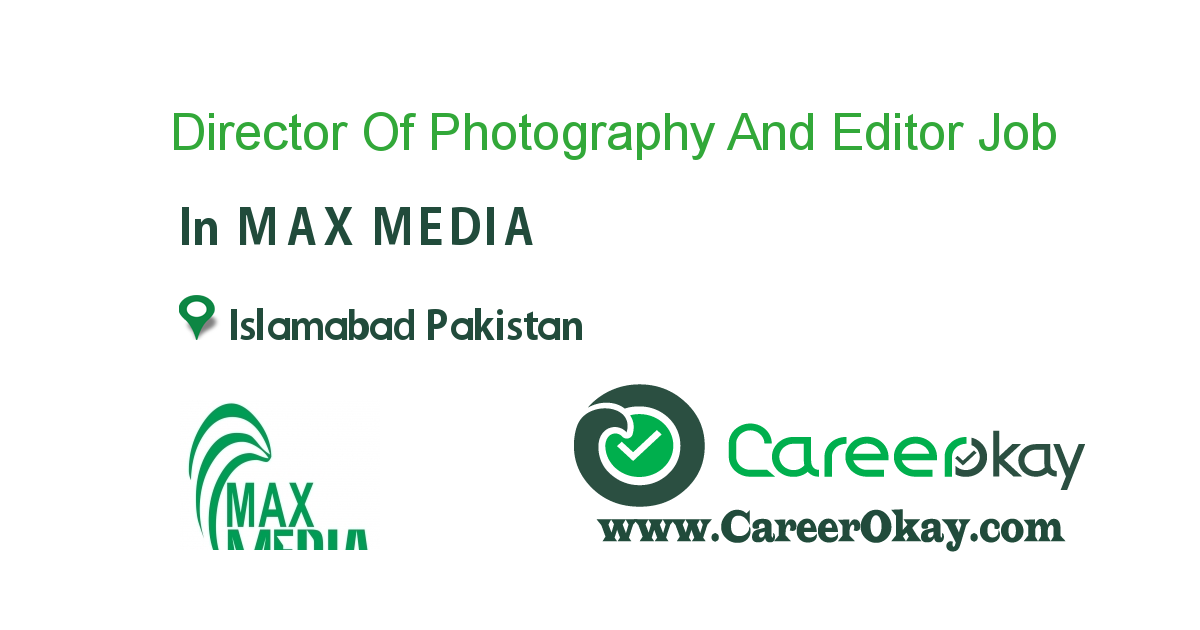 Director Of Photography And Editor