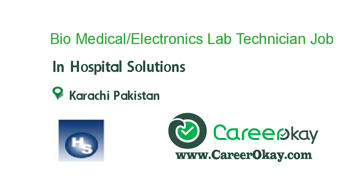 Bio Medical/Electronics Lab Technician