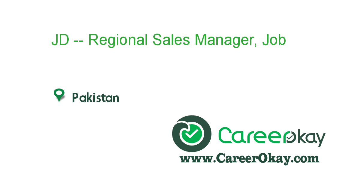 JD -- Regional Sales Manager, Nationwide.