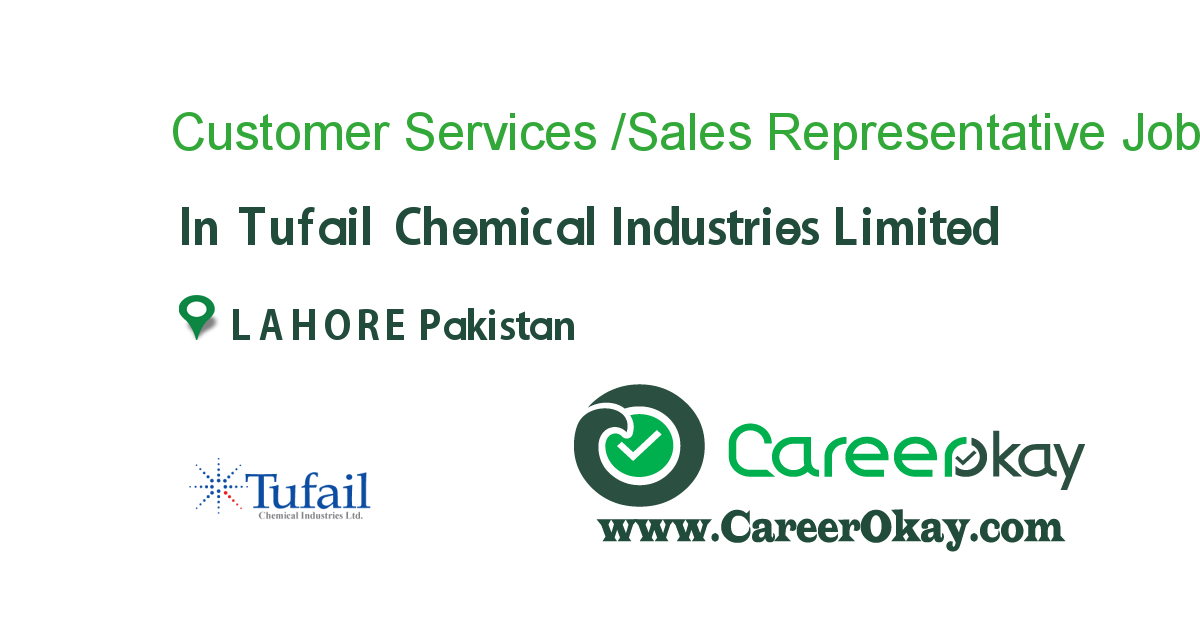 Customer Services /Sales Representative job in Tufail Chemical