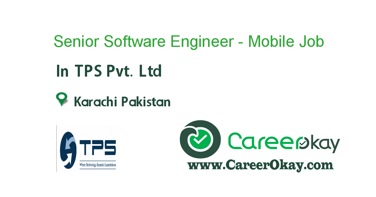 Senior Software Engineer - Mobile