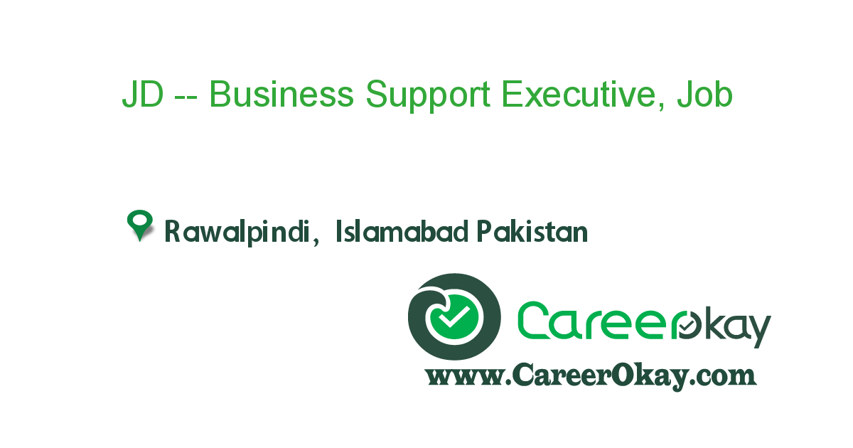 JD -- Business Support Executive Only Females, Islamabad