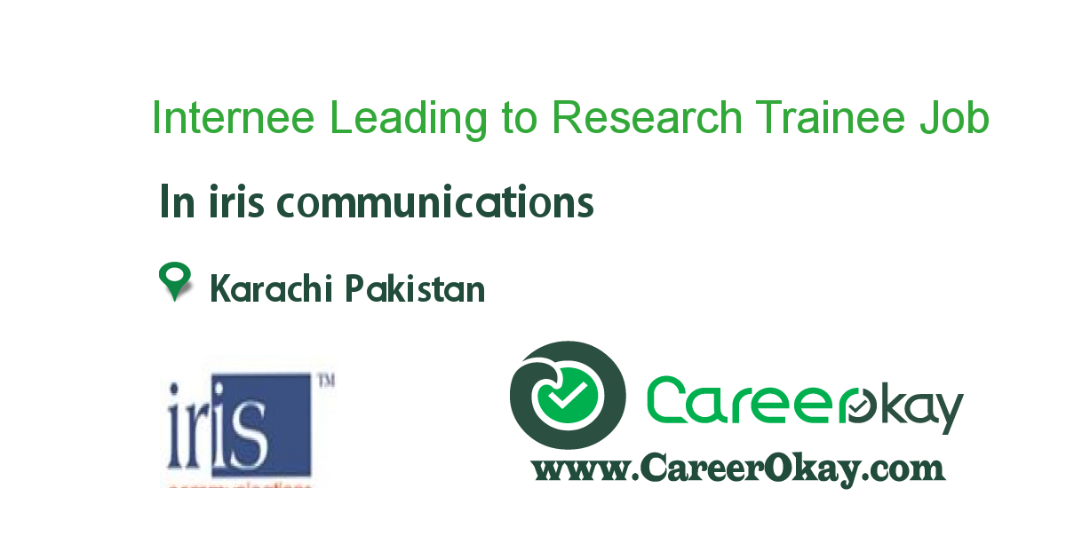 Internee Leading to Research Trainee