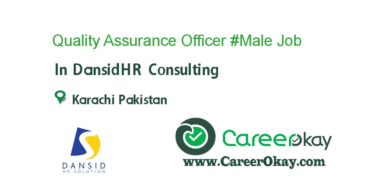 Quality Assurance Officer #Male #Karachi, Clifton