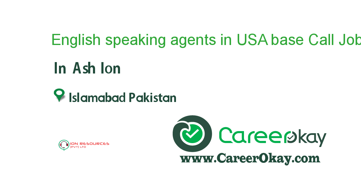 English speaking agents in USA base Call Center Islamabad