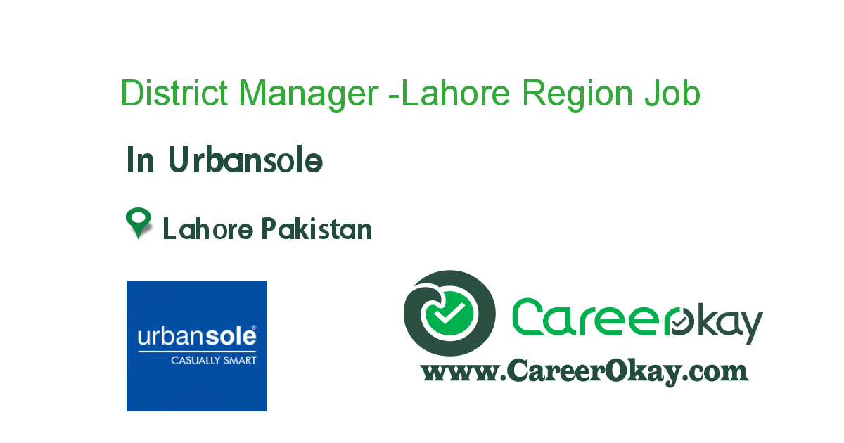 District Manager -Lahore Region