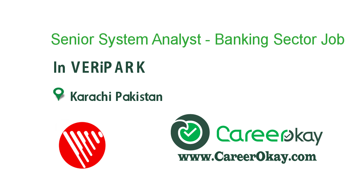 Senior System Analyst - Banking Sector