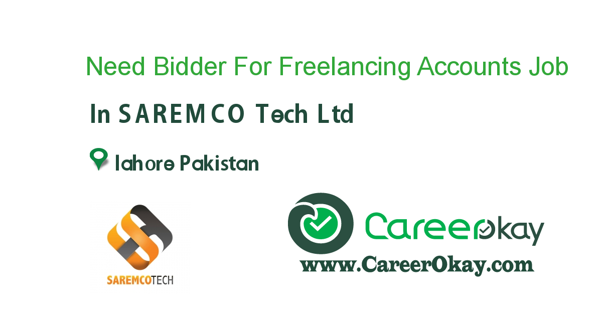 Need Bidder For Freelancing Accounts