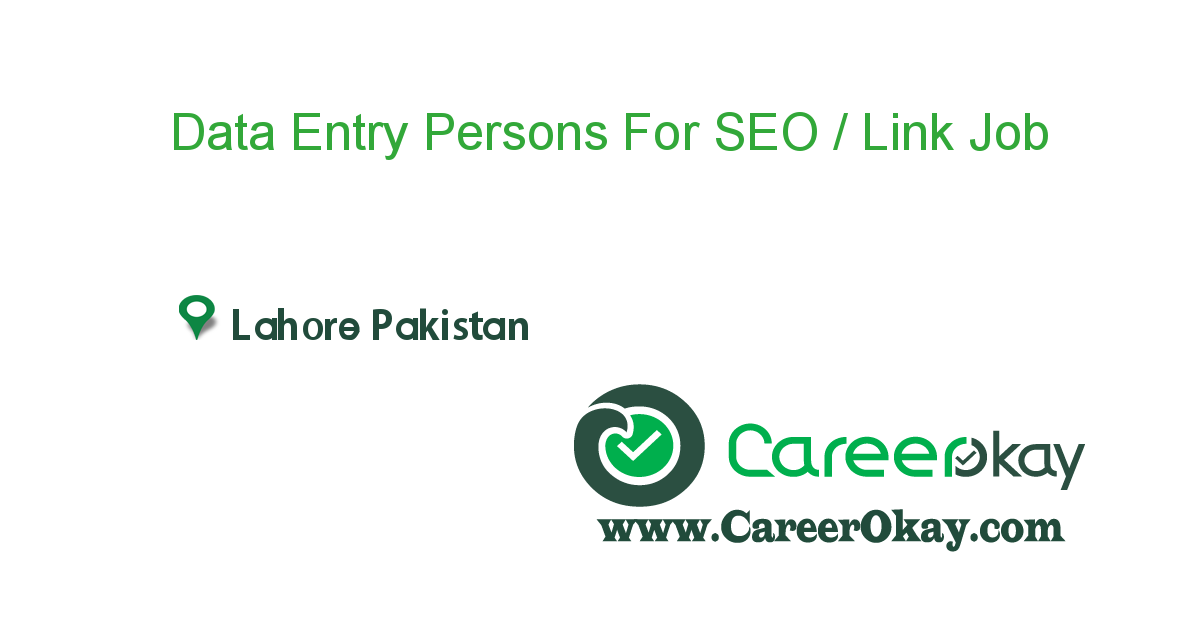 Data Entry Persons For SEO / Link Building