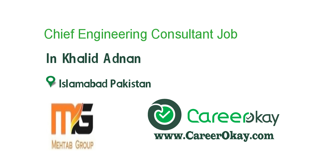 Chief Engineering Consultant