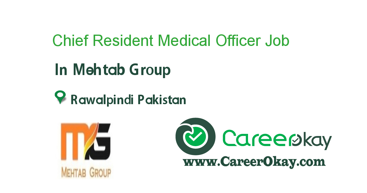 Chief Resident Medical Officer