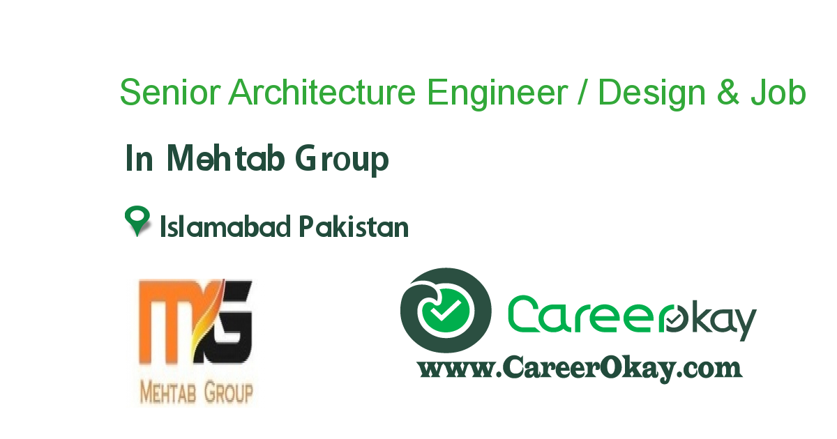 Senior Architecture Engineer / Design & Engineering