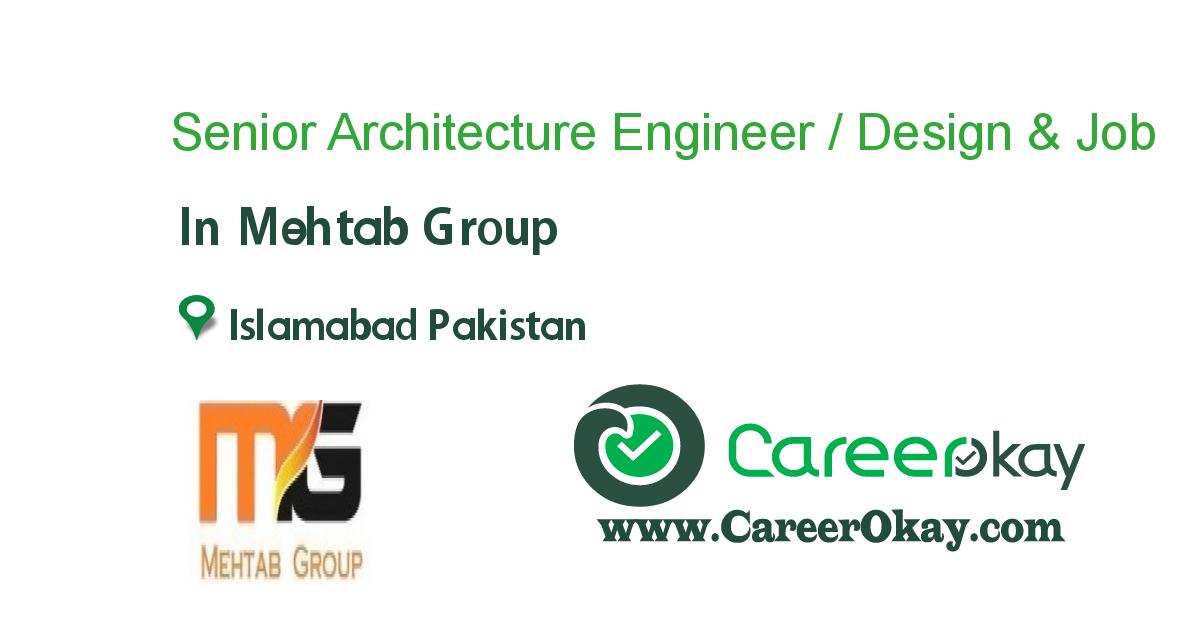 Senior Architecture Engineer / Design & Engineering
