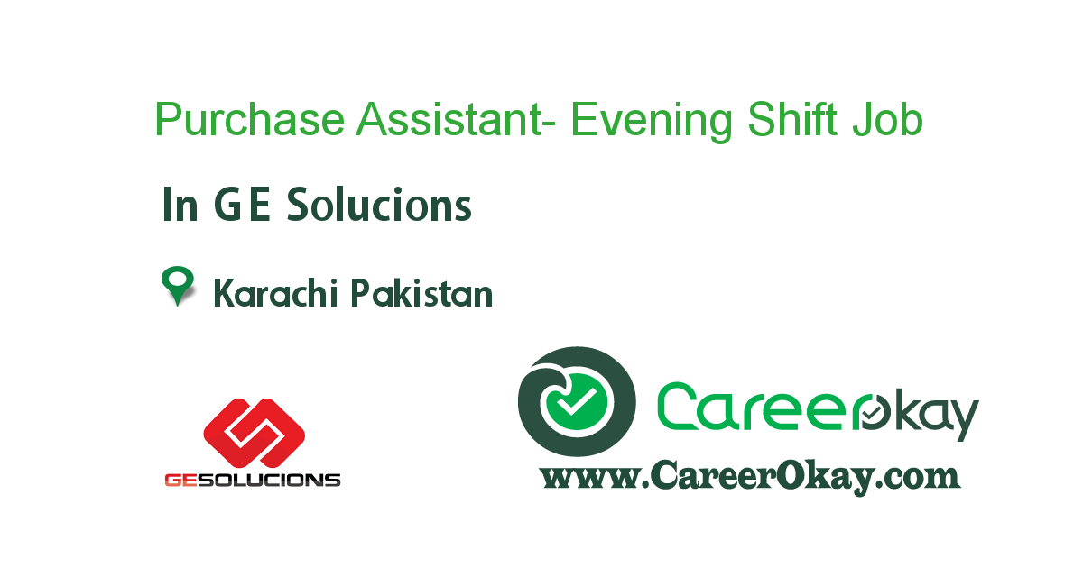 Purchase Assistant- Evening Shift