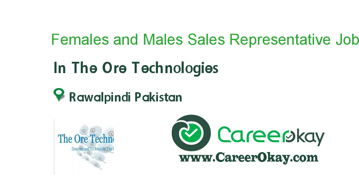 Females and Males Sales Representative Required