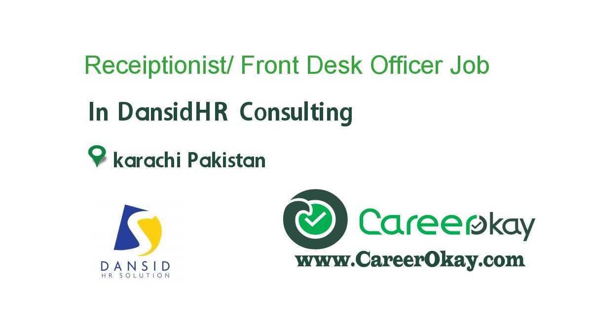 Receiptionist/ Front Desk Officer (Female)