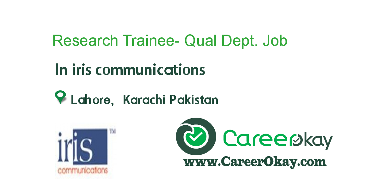 Research Trainee- Qual Dept.