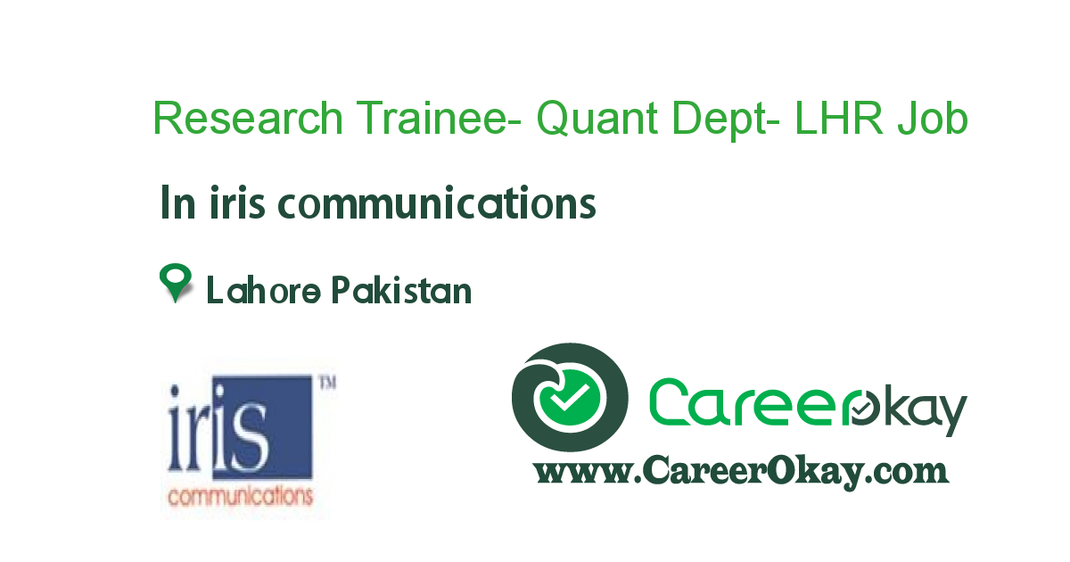 Research Trainee- Quant Dept- LHR