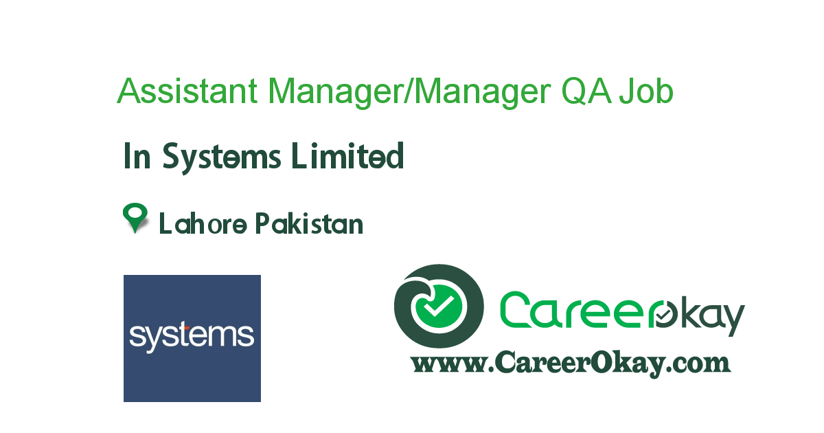 Assistant Manager/Manager QA