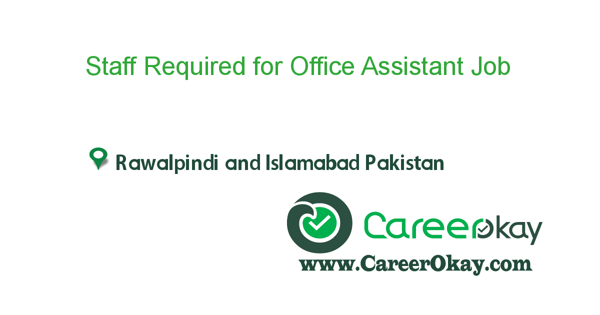 Staff Required for Office Assistant