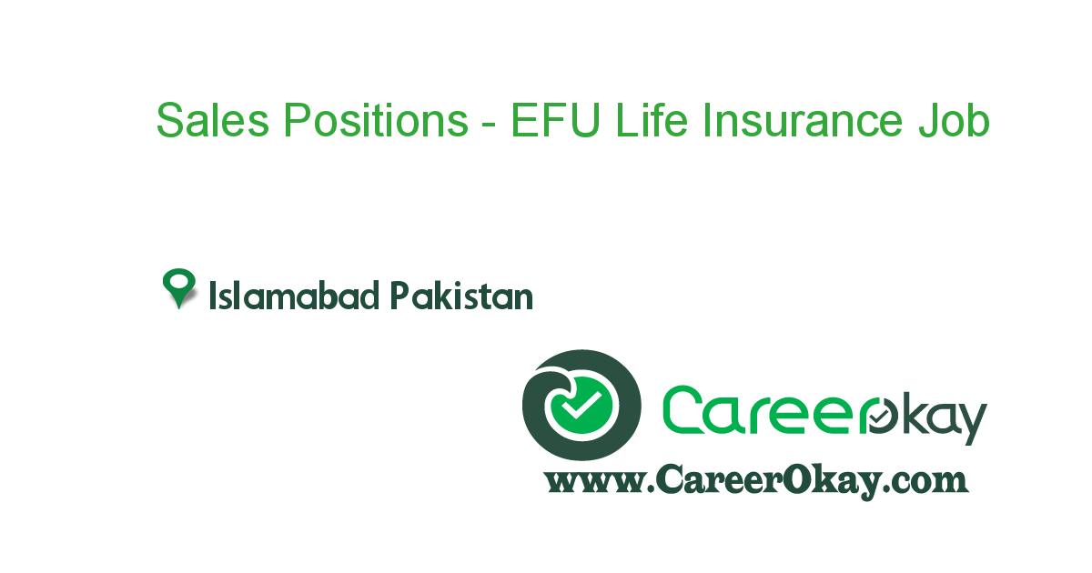 Sales Positions - EFU Life Insurance