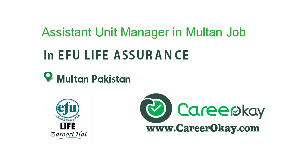 Assistant Unit Manager in Multan