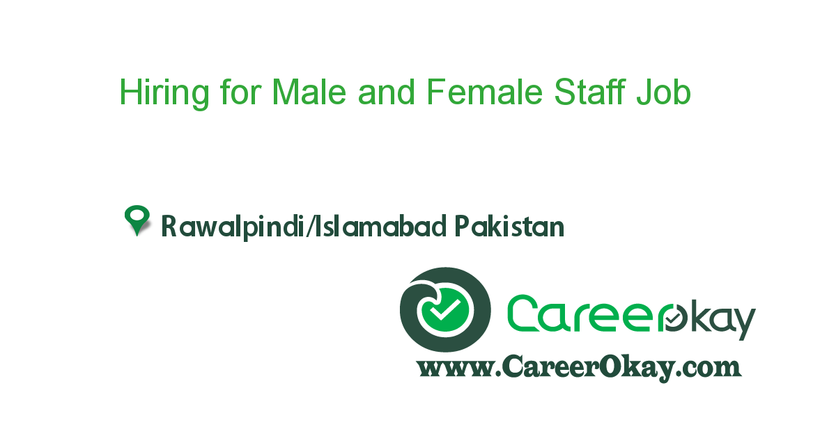 Hiring for Male and Female Staff