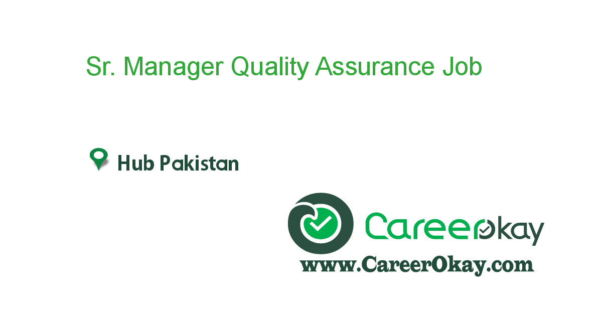 Sr. Manager Quality Assurance