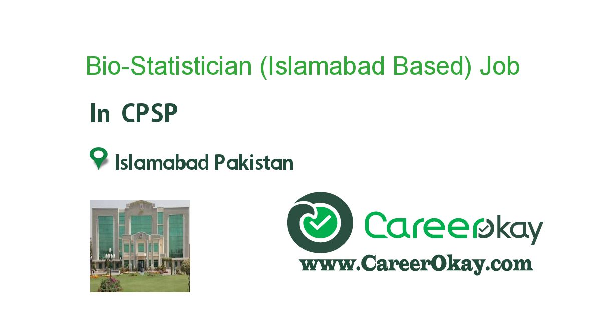 Bio-Statistician (Islamabad Based)