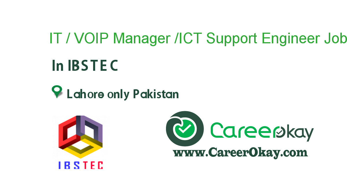 IT / VOIP Manager /ICT Support Engineer