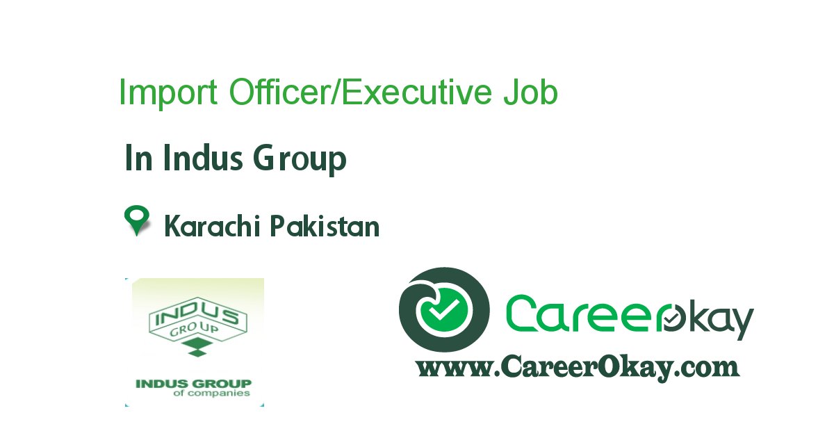 Import Officer/Executive