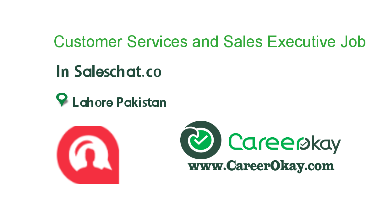 Customer Services and Sales Executive