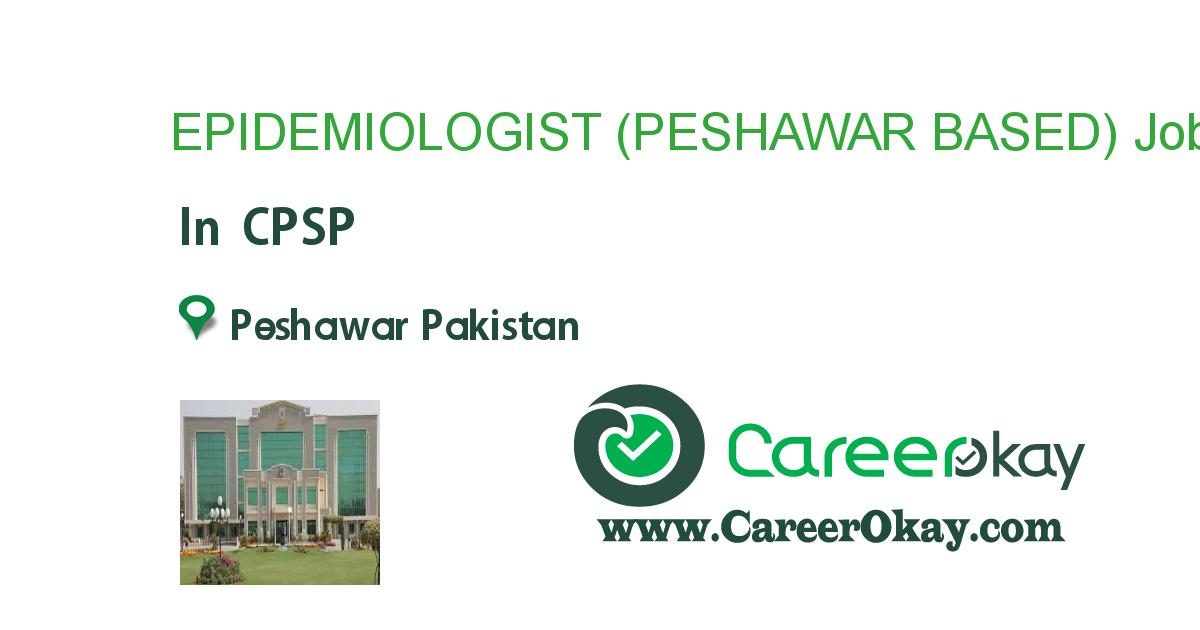 EPIDEMIOLOGIST (PESHAWAR BASED)