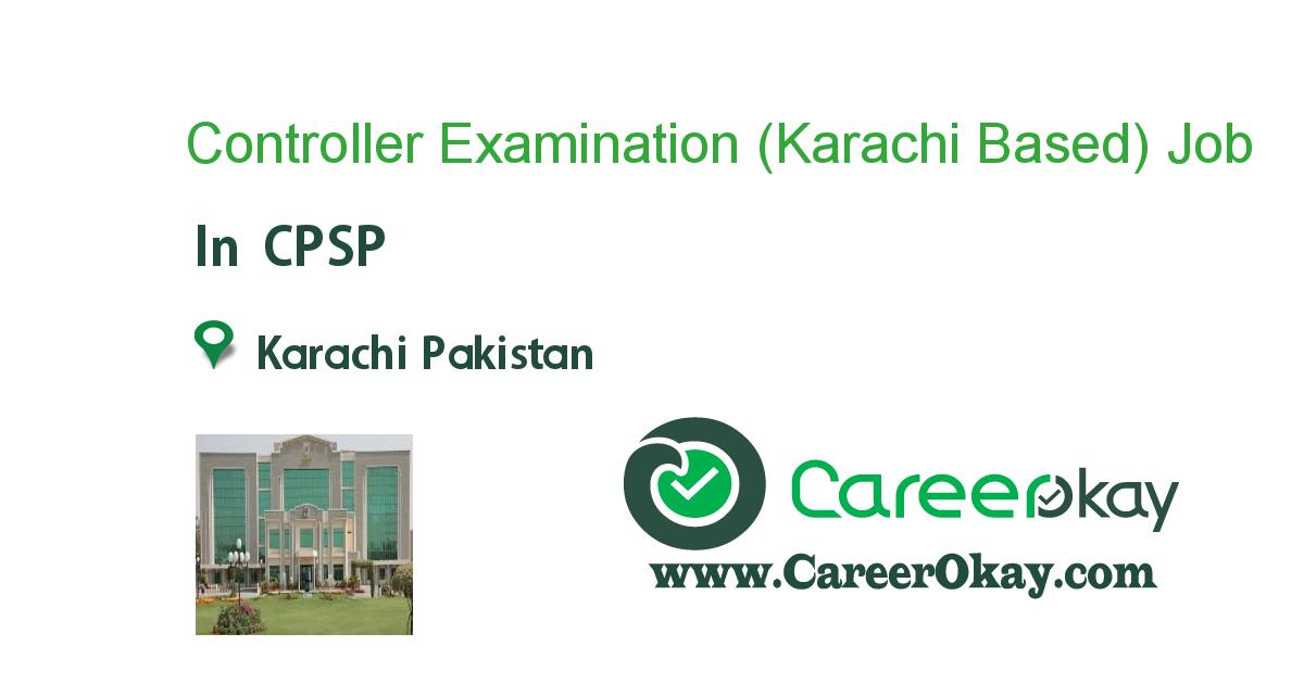 Controller Examination (Karachi Based)
