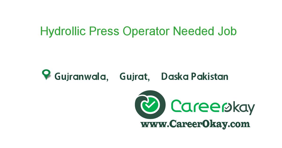 Hydrollic Press Operator Needed
