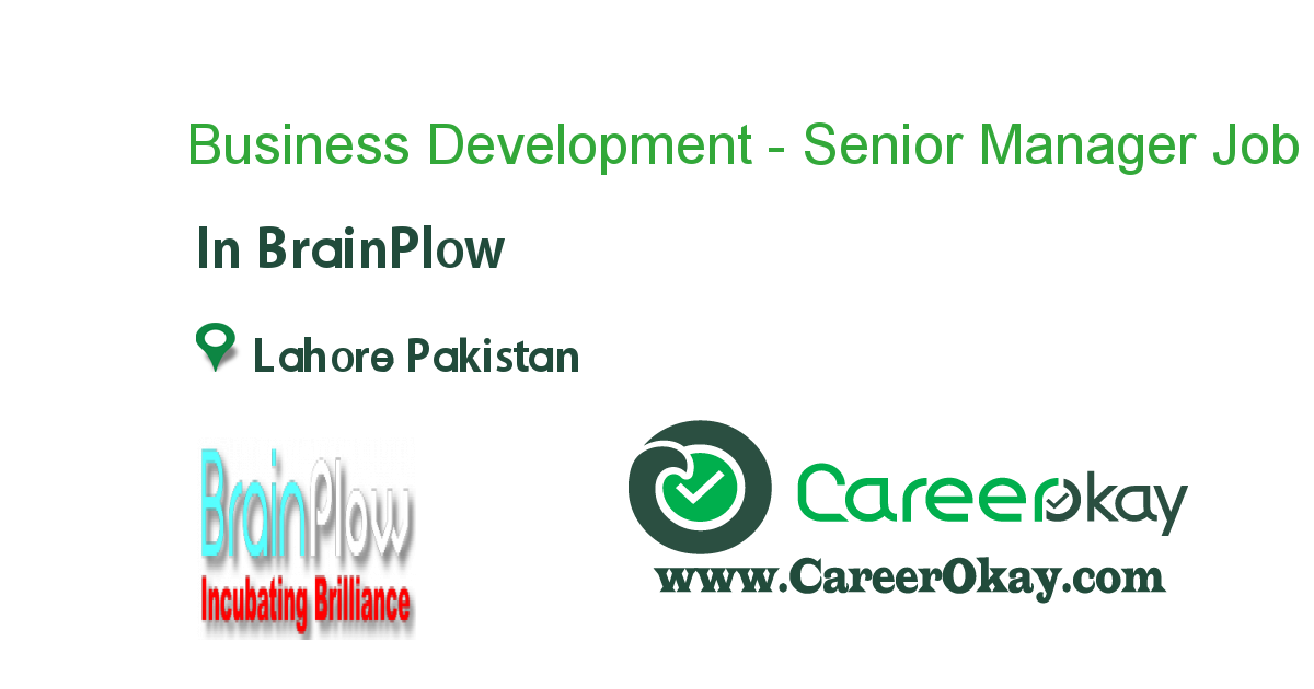 Business Development - Senior Manager