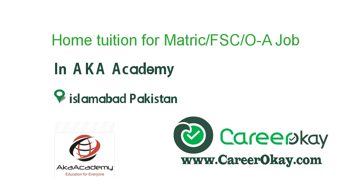 Home tuition for Matric/FSC/O-A Level/Engineering