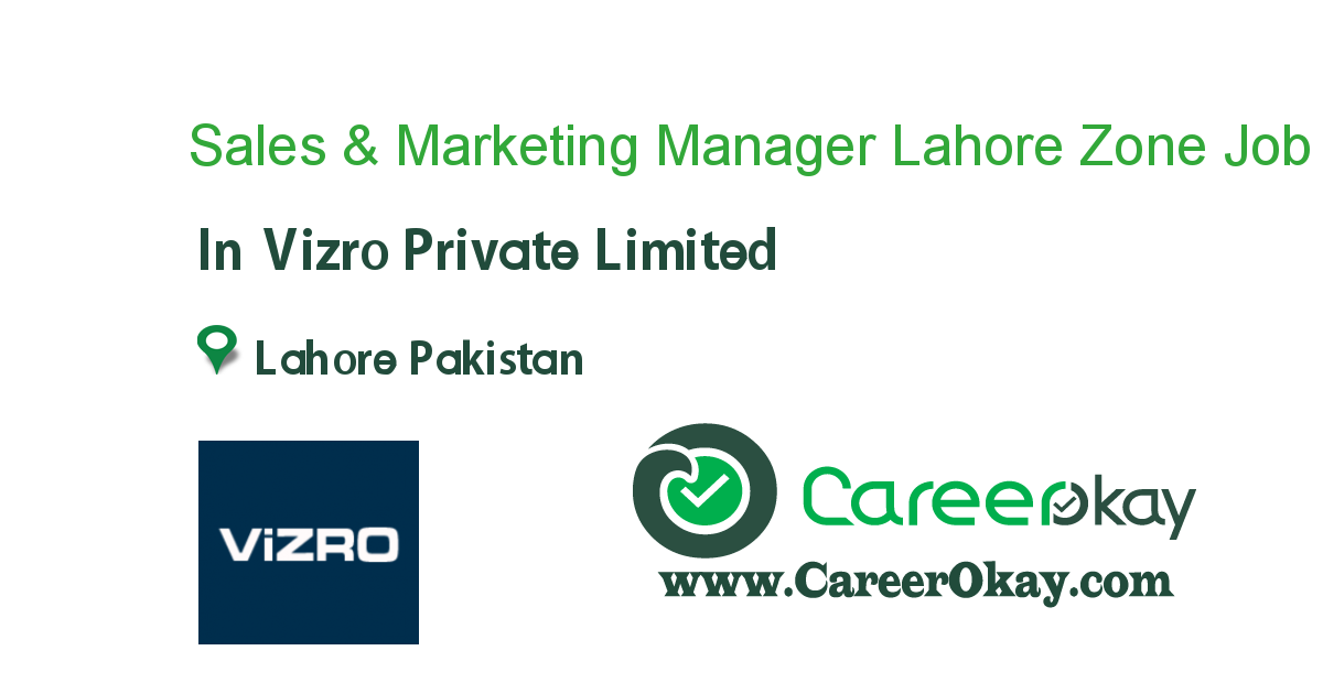 Sales & Marketing Manager Lahore Zone