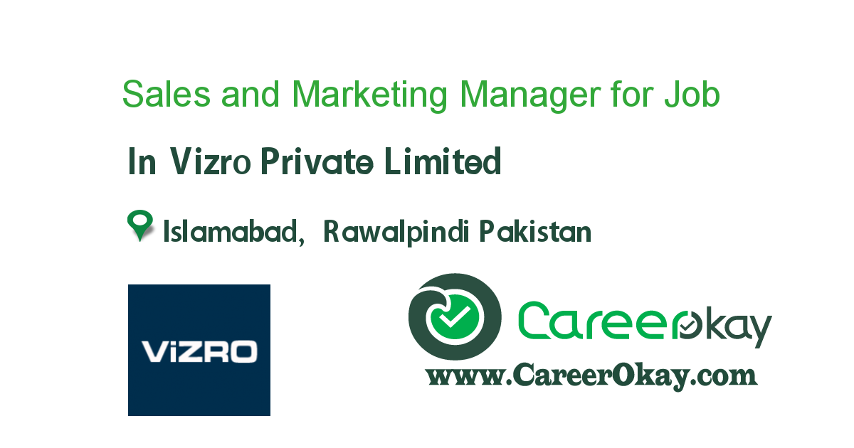 Sales and Marketing Manager for Islamabad Zone