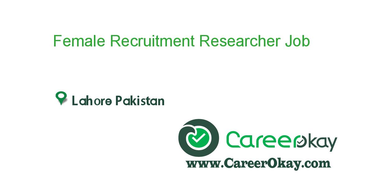 Female Recruitment Researcher