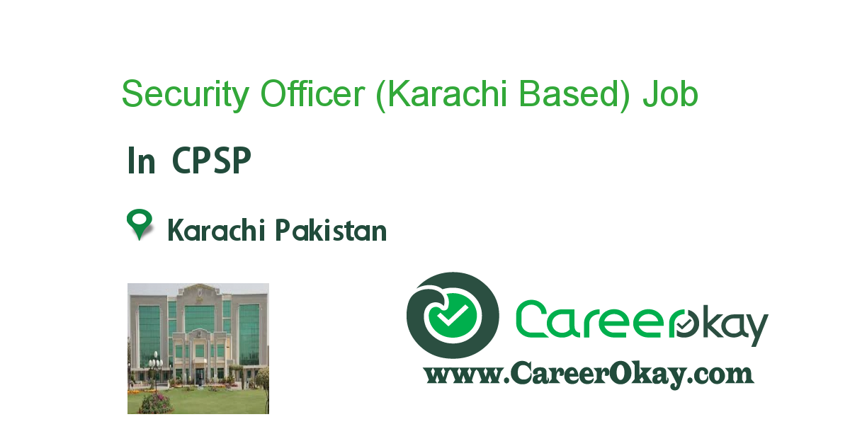 Security Officer (Karachi Based)