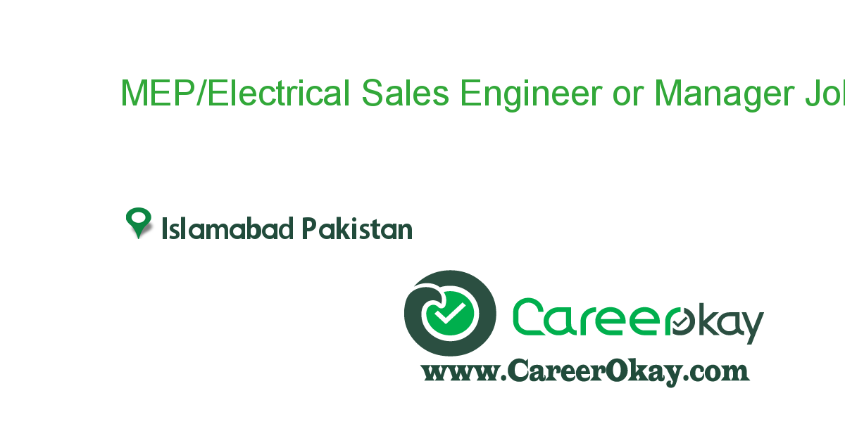 MEP/Electrical Sales Engineer or Manager