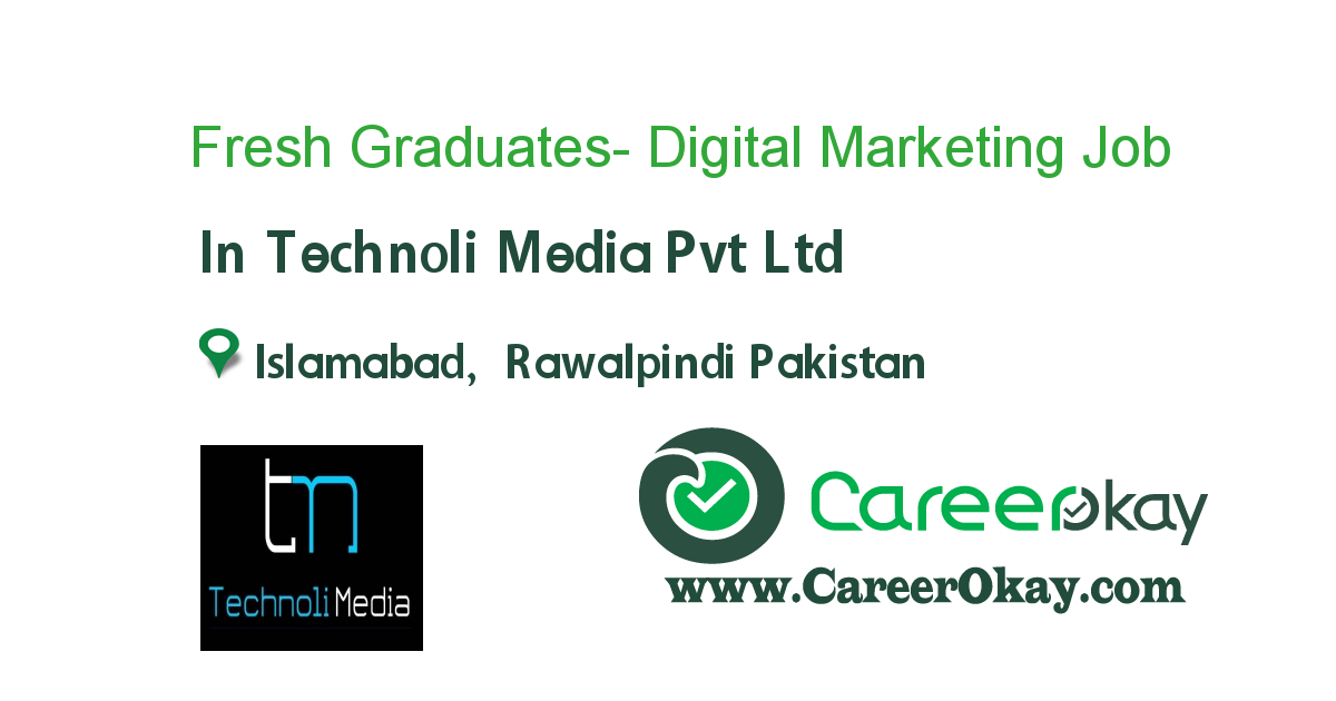 Fresh Graduates- Digital Marketing Executive