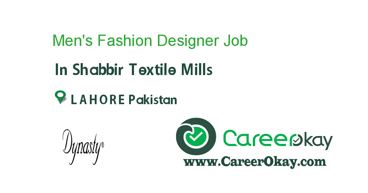 Men S Fashion Designer Job In Shabbir Textile Mills In Lahore Pakistan Ref 93878