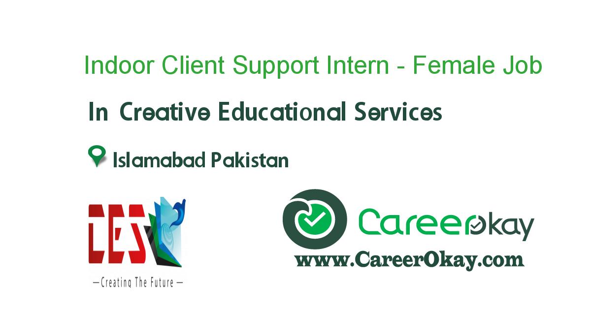 Indoor Client Support Intern - Female