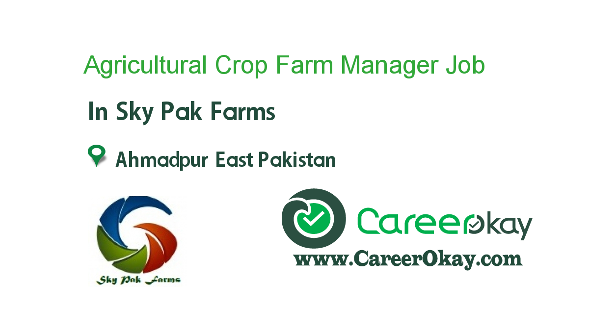 Agricultural Crop Farm Manager