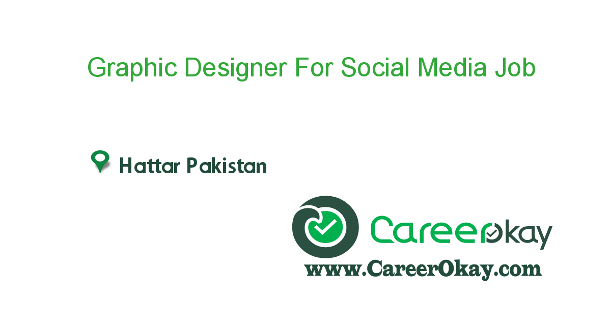 Graphic Designer For Social Media Marketing
