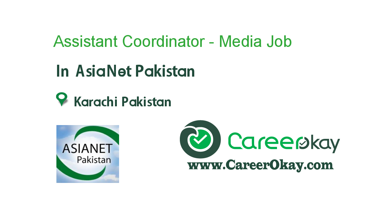 Assistant Coordinator - Media