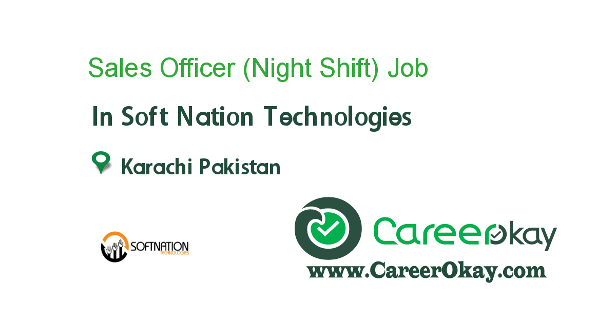 Sales Officer (Night Shift)