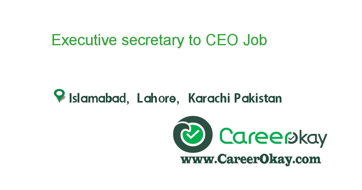 Executive secretary to CEO